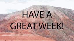 Desert Mountain have a great week! 16x9 PowerPoint image