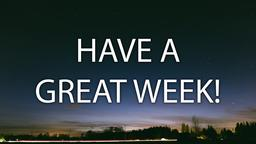 Night have a great week! 16x9 PowerPoint image