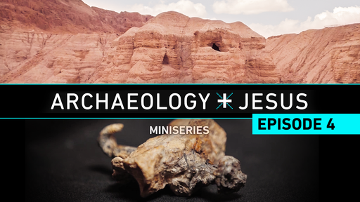 Archaeology and Jesus Episode 4:  The Shape of the Cross