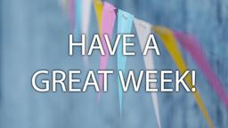 Banner have a great week! 16x9 PowerPoint image