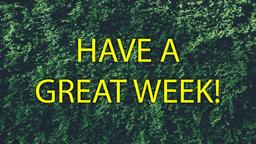 Bush have a great week! 16x9 PowerPoint image