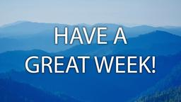 Blue Mountains have a great week! 16x9 PowerPoint image