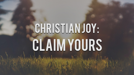 Christian Joy: CLAIM YOURS - 6/5/2016