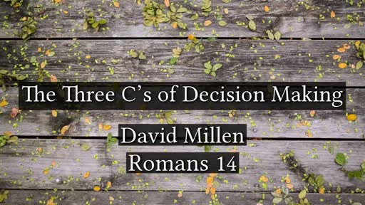 The Three C's of Decision Making