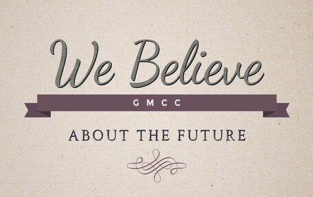 We Believe About the Future