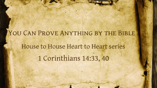 You Can Prove Anything by the Bible