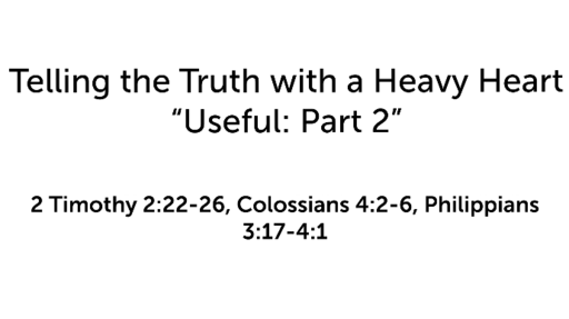 """Telling the Truth with a Heavy Heart: """"Useful: Part 2"""""""