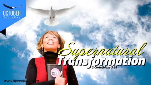 Experiencing Supernatural transformation for your nest level
