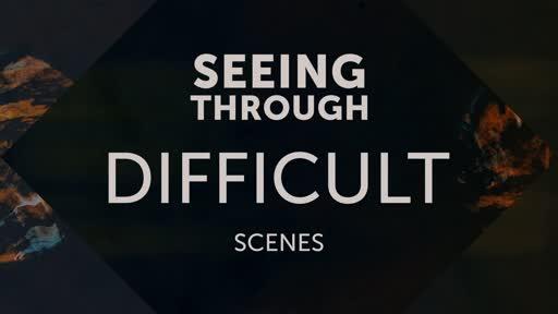 Seeing through difficult scenes