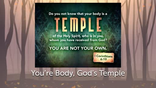 Your Body, God's Temple