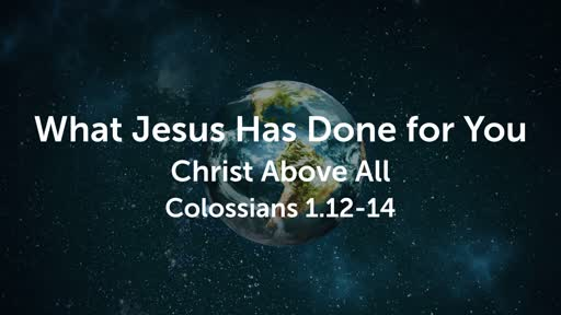 What Jesus Has Done for You
