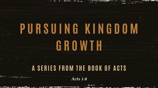 Pursuing Kingdom Growth