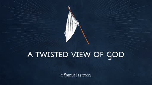 A TWISTED VIEW OF SERVING GOD