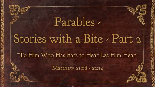 Parables - Stories with a Bite - Part 2