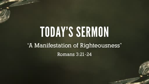 """""""A Manifestation of Righteousness"""""""