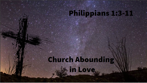 10/6/2019 - Abounding in Love