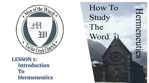 MOTW Hermeneutics Lesson 1