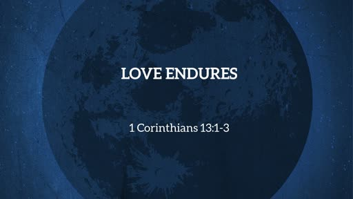 10-9-19 Enduring Love
