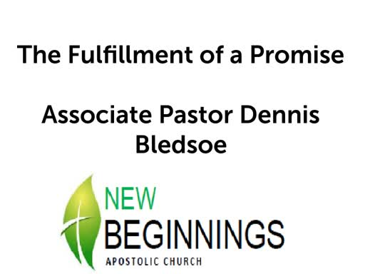 Wed 10-9 The Fulfillment of a Promise
