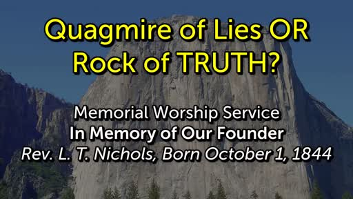 Quagmire of Lies OR Rock of TRUTH?