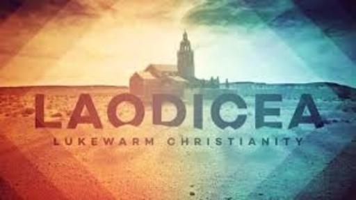 Revelation Bible Study - Laodicea