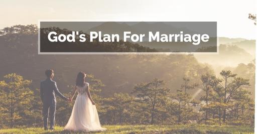 God's Plan For Marriage - Husbands (Part 2)