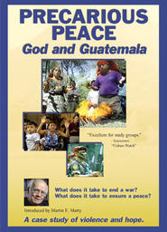 Precarious Peace: God and Guatemala