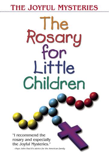 The Rosary For Little Children