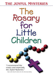 The Rosary For Little Children