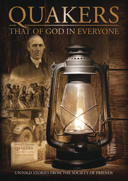 The Quakers: That of God In Everyone