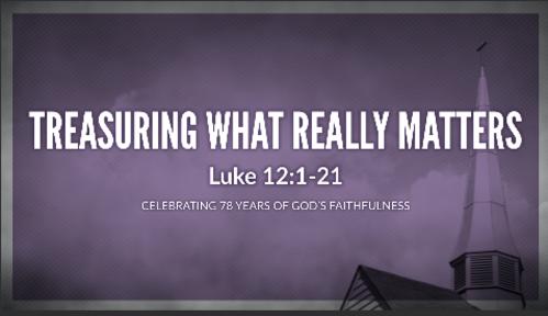 Treasuring What Really Matters - September 29, 2019