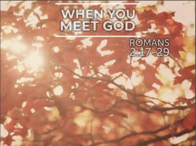 When You Meet God