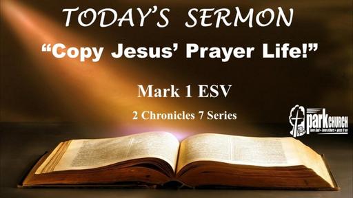 Copy Jesus Prayer Life