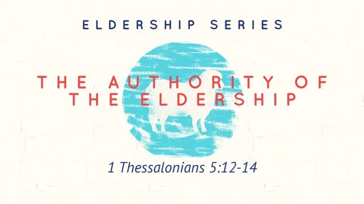 The  Authority of the Eldership