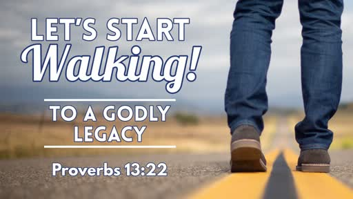 To A Godly Legacy - October 13, 2019