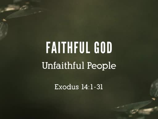 2019.10.13a Faithful God; Unfaithful People