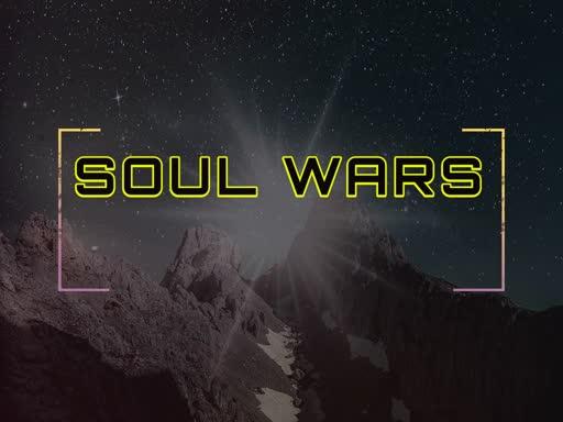 Soul Wars -Wrong Enemy