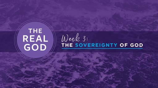 Message 3: The Sovereignty of God