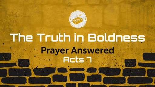 The Truth in Boldness