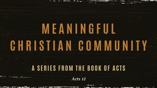 Meaningful Christian Community
