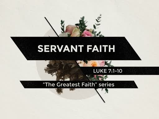 SERVANT FAITH