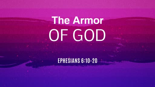 10-13-19 Armor of God