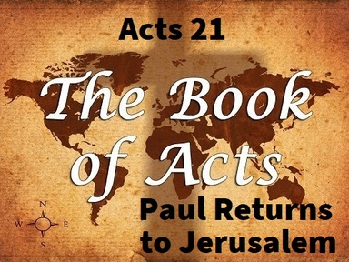 10/13/2019 - Paul Returns to Jerusalem
