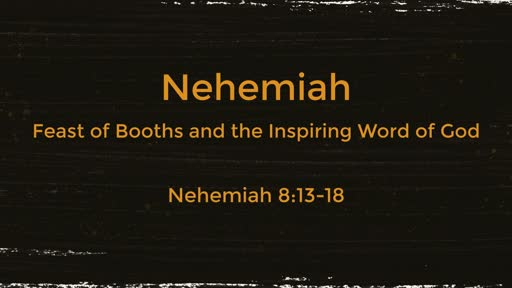 10-16-19 Feast of Booths and the Inspiring Word of God