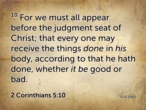 October 16, 2019 Wednesday The Judgment Seat of Christ