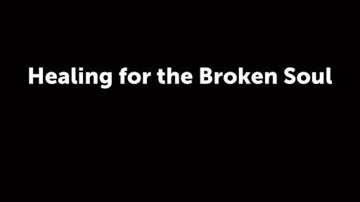 Healing for the Broken Soul