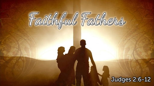 Faithful Fathers