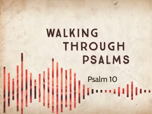 Walking Through Psalms