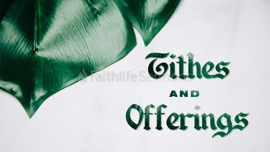 Tithes And Offering Plant offerings 16x9 fef971d6 e593 4368 bd7b f1e904eb6db6 preview
