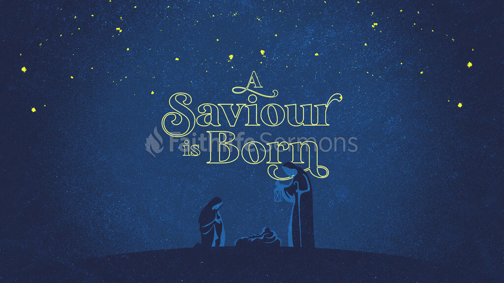 A Saviour Is Born large preview